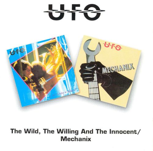 The Wild, the Willing and the Innocent/Mechanix