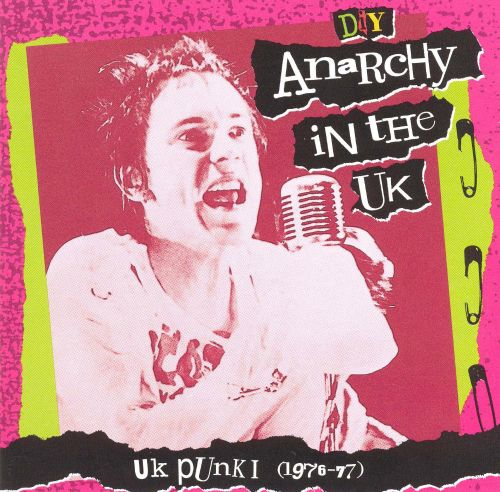 D.I.Y.: Anarchy in the UK: UK Punk I (1976-77)