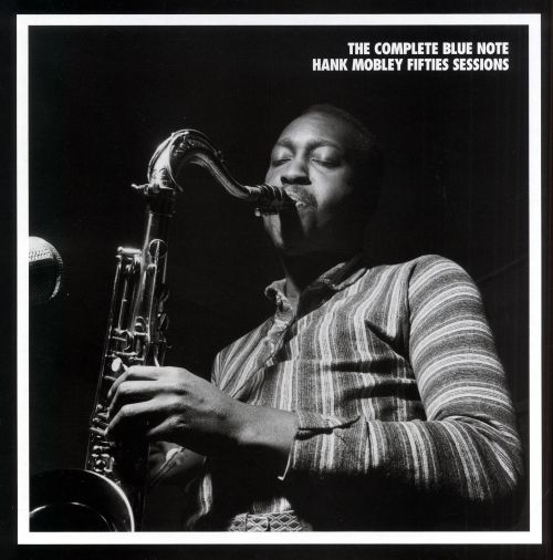 The Complete Blue Note Hank Mobley Fifties Sessions