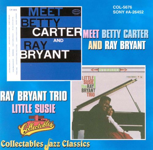 Meet Betty Carter and Ray Bryant/Little Susie