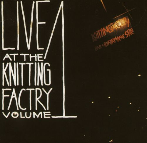 Live at the Knitting Factory, Vol. 1 [A&M]