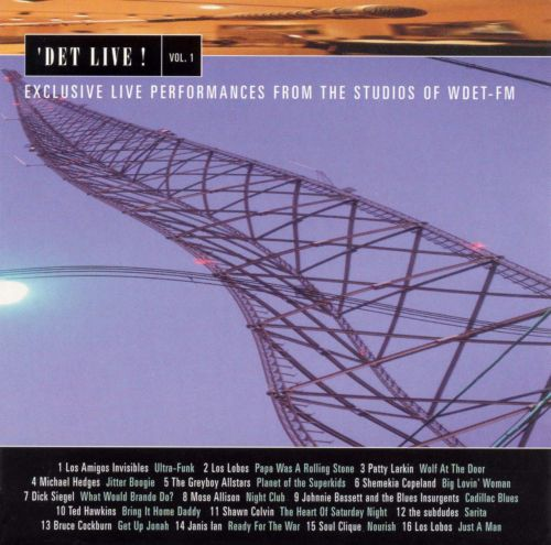 DET Live! Vol. 1 Exclusive Live Performances from the Studios of WDET-FM