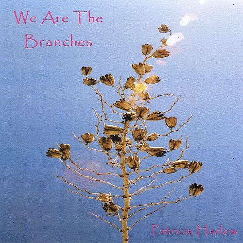 We Are the Branches