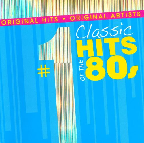 #1 Classic Hits of the 80s