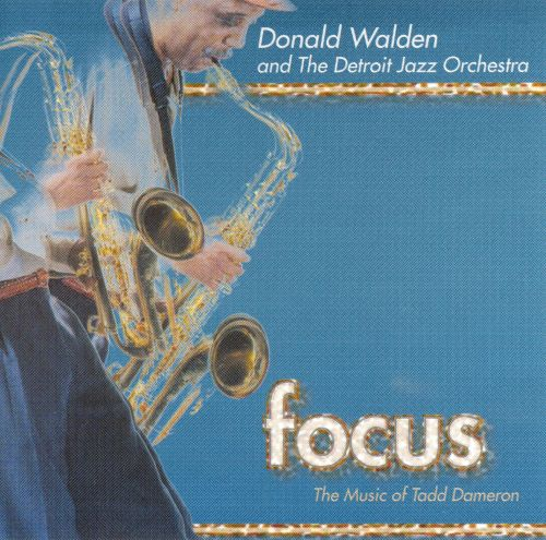 Focus: The Music of Tadd Dameron