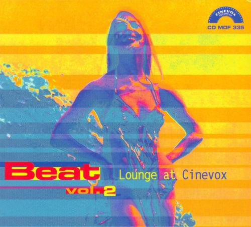 Lounge at Cinevox: Beat, Vol. 2