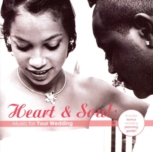 Heart & Soul: Music for Your Wedding