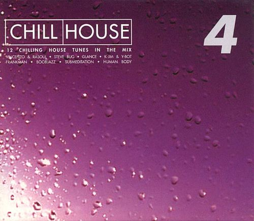 Chill House, Vol. 4