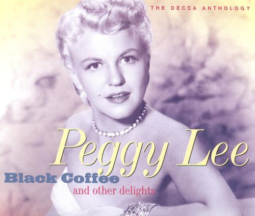 Black Coffee and Other Delights: The Decca Anthology