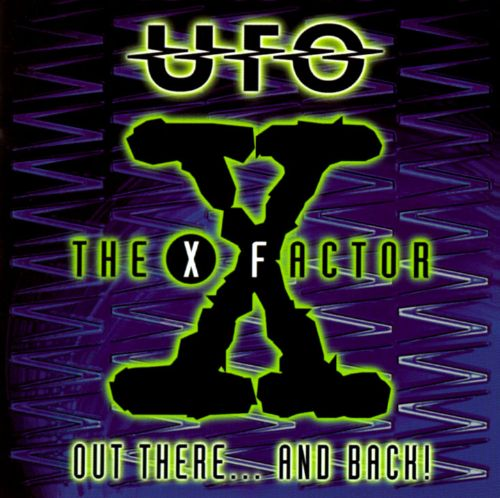 X-Factor: Out There & Back