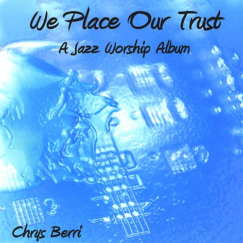 We Place Our Trust