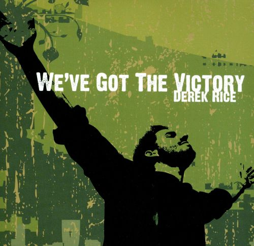 We've Got the Victory