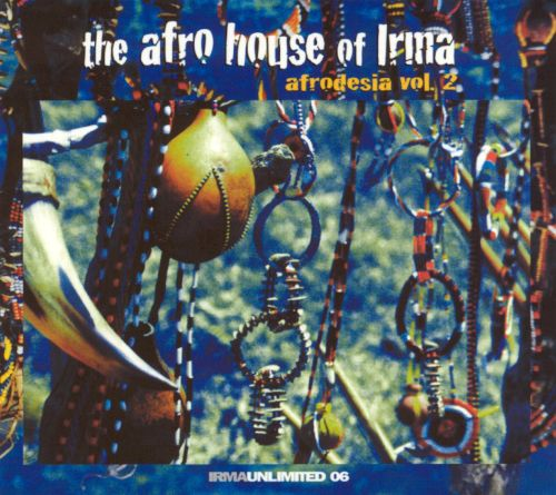 Afrodesia, Vol. 2: The Afro House of Irma