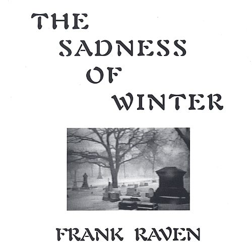 The Sadness of Winter