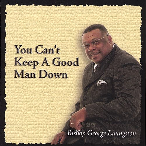 You Can't Keep a Good Man Down