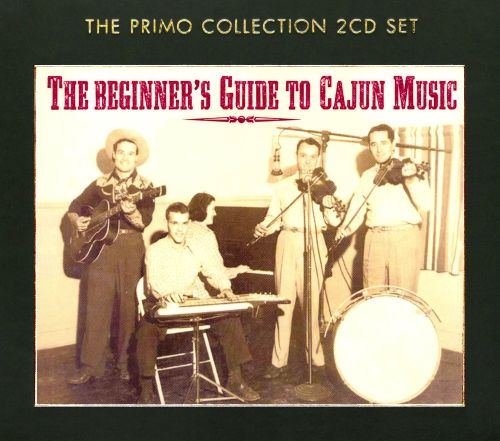 The Beginner's Guide to Cajun Music