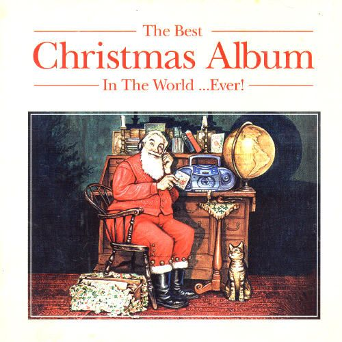 the best christmas album in the world ever 2004 - Best Christmas Cd