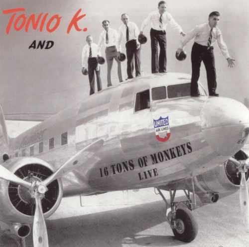 Tonio K. and 16 Tons of Monkeys Live