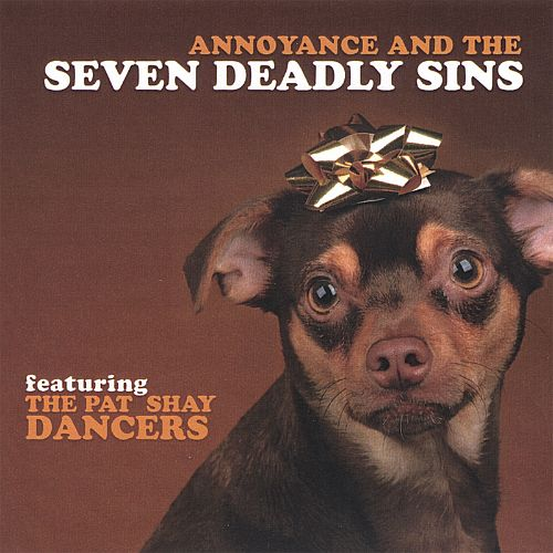 Annoyance and the Seven Deadly Sins