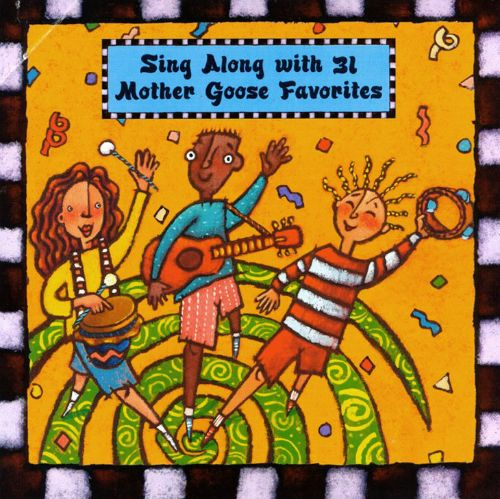 Sing Along with 31 Mother Goose Favorites