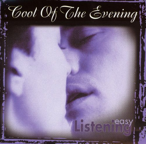 Cool of the Evening