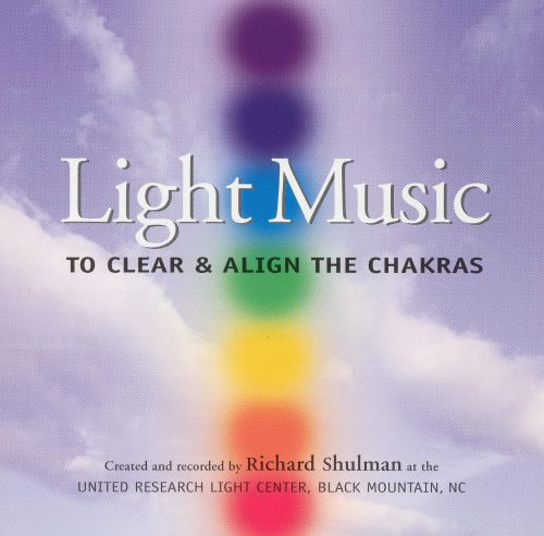 Light Music to Clear and Align the Chakras