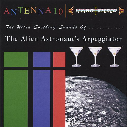 The Ultra Soothing Sounds of the Alien Astronaut's Arpeggiator