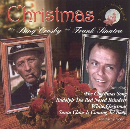 Christmas with Bing Crosby & Frank Sinatra ...