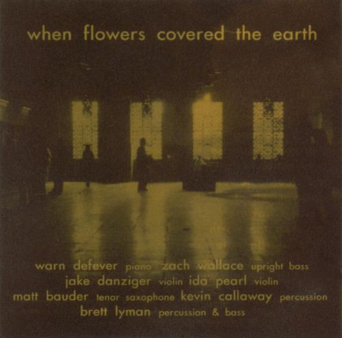 When Flowers Covered The Earth