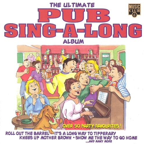 The Ultimate Pub Sing-A-Long