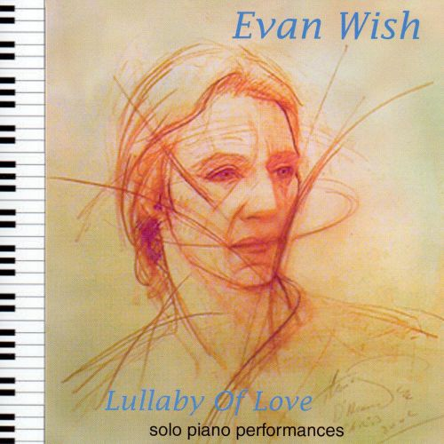Lullaby of Love: Solo Piano Performances