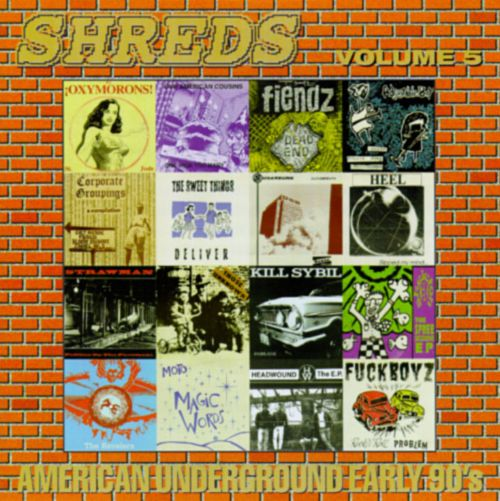 Shreds, Vol. 5: American Underground Early 90's