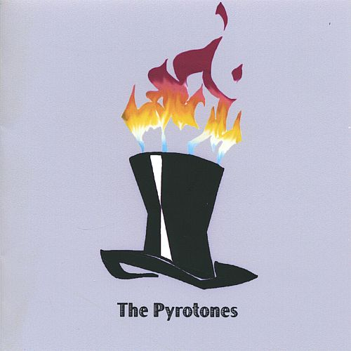 The Pyrotones