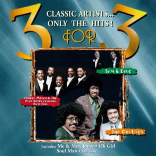 3 for 3: The Chi-Lites, Harold Melvin & the Blue Notes & Sam & Dave