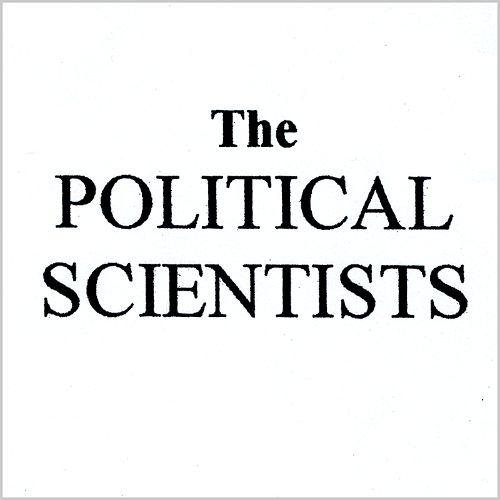 The Political Scientists