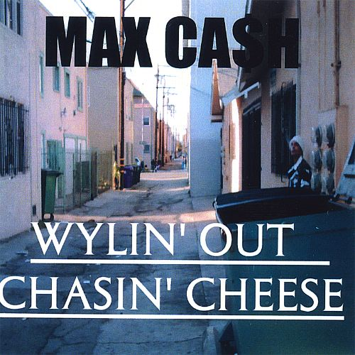 Wylin' Out Chasin' Cheese