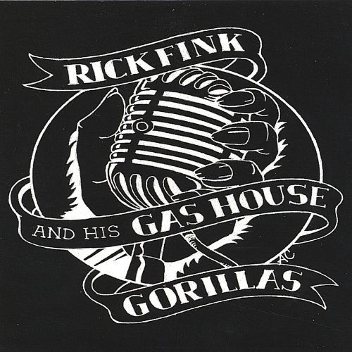 Rick Fink and His Gas House Gorillas