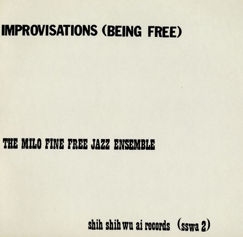 Improvisations (Being Free)