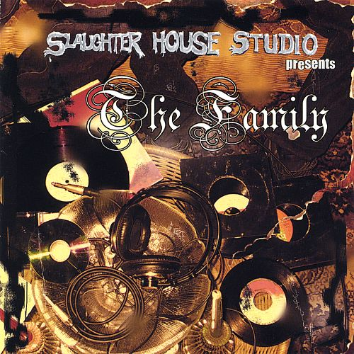 Slaughter House Presents: The Family