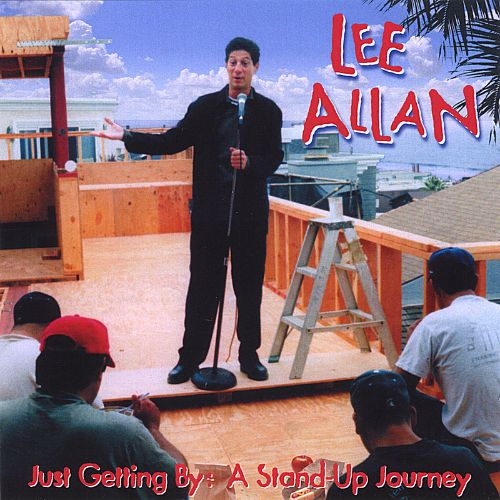 Just Getting by: A Stand-Up Journey