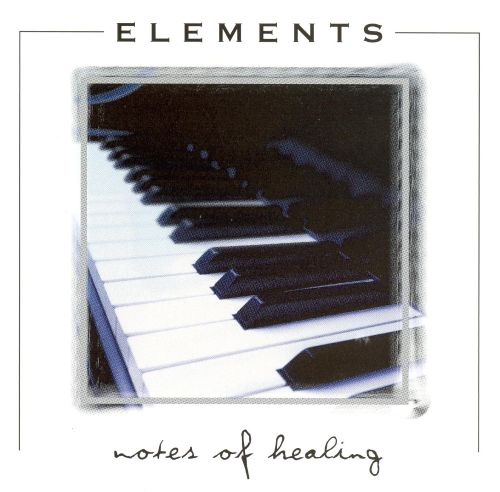 Elements: Notes of Healing
