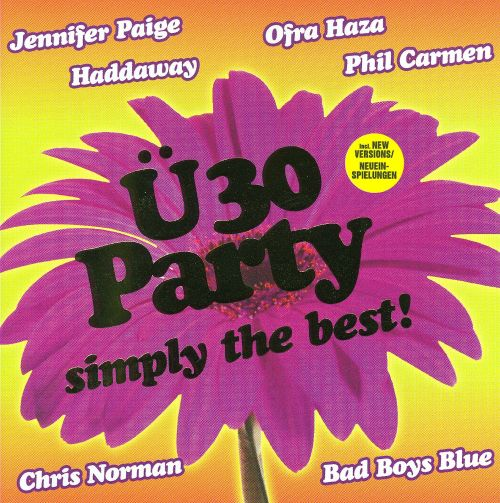 Ü30 Party: Simply the Best