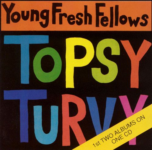 Fabulous Sounds of the Pacific Northwest/Topsy Turvy