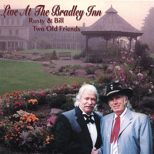 Live at the Bradley Inn/Two Old Friends