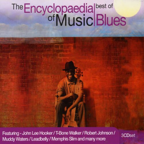 The Encyclopaedia of Music: Best of the Blues
