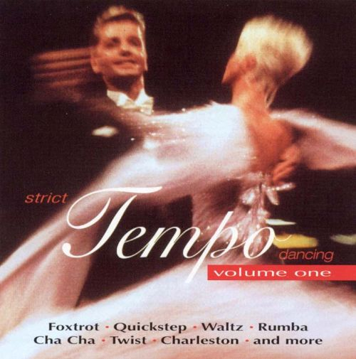 Strict Tempo Dancing, Vol. 1