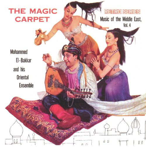 The Magic Carpet, Vol. 4: Music of the Middle East