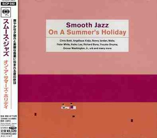 Smooth Jazz on a Summer's Holiday