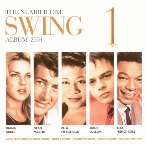 The Number One Swing Album 2004