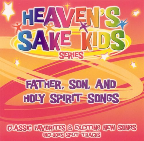 Father Son, and Holy Spirit Songs